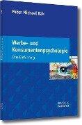 Werbe- und Konsumentenpsychologie - Peter Michael Bak