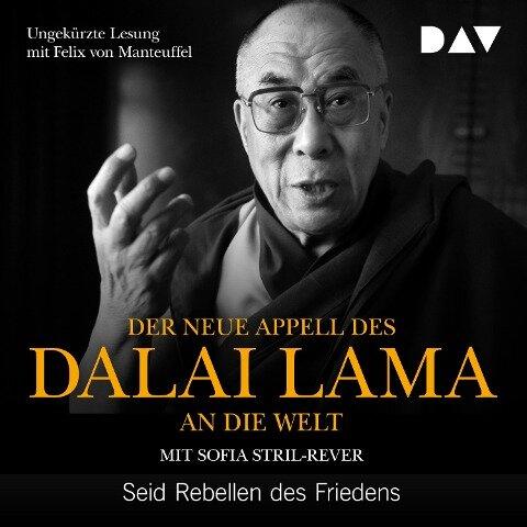 Der neue Appell des Dalai Lama an die Welt. Seid Rebellen des Friedens - Dalai Lama, Sofia Stril-Rever