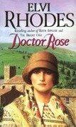 Doctor Rose - Elvi Rhodes