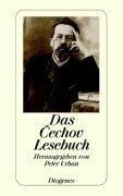 Das Tschechow Lesebuch - Anton Tschechow