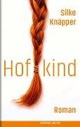 Hofkind - Silke Knäpper