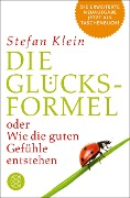 Die Glücksformel - Stefan Klein