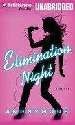 Elimination Night - Anonymous