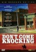 Dont Come Knocking - Sam Shepard, Wim Wenders, T-Bone Burnett