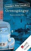 Grenzgänger - Hiltrud Leenders, Michael Bay, Artur Leenders