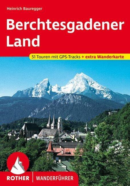 Berchtesgadener Land - Heinrich Bauregger
