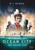 Ocean City - Jede Sekunde zählt - R. T. Acron