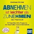 """Starthilfe-CD zum Buch """"Abnehmen ist leichter als Zunehmen. Das Praxisbuch"""" - Andreas Winter"""