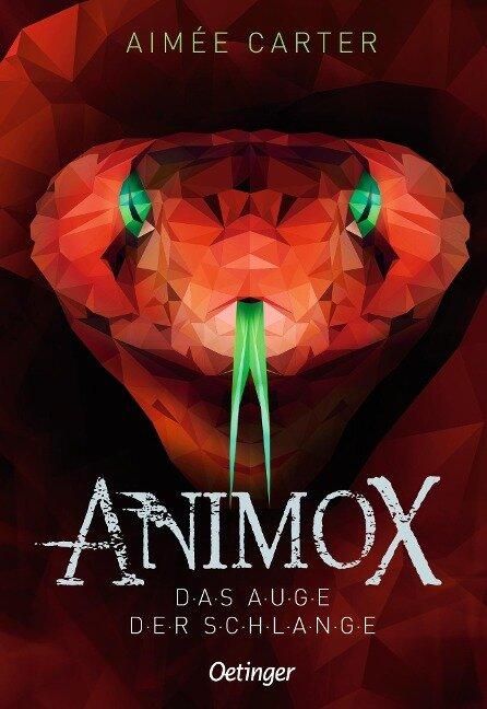 Animox 02. Das Auge der Schlange - Aimée Carter