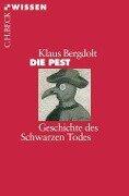 Die Pest - Klaus Bergdolt