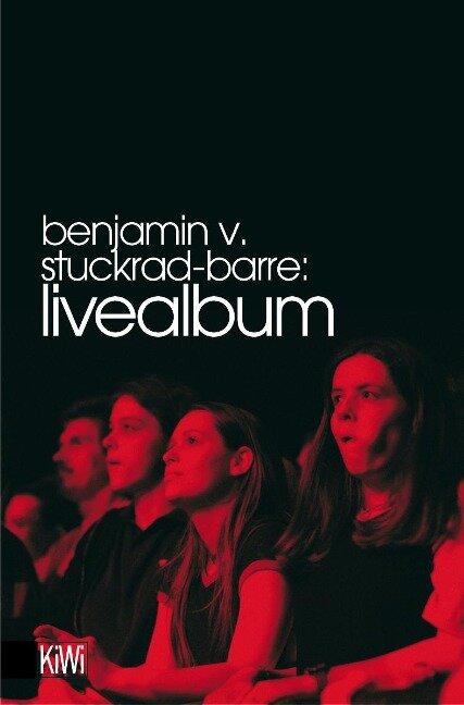 Livealbum - Benjamin von Stuckrad-Barre
