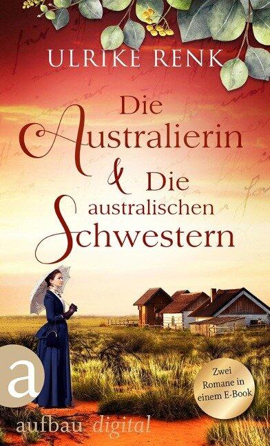 Die Australierin & Die australischen Schwestern - Ulrike Renk
