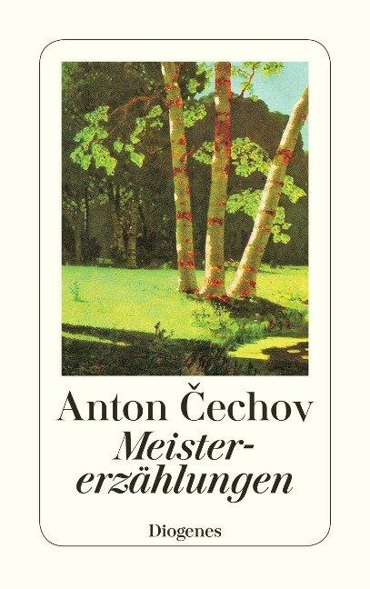 Meistererzählungen - Anton Tschechow