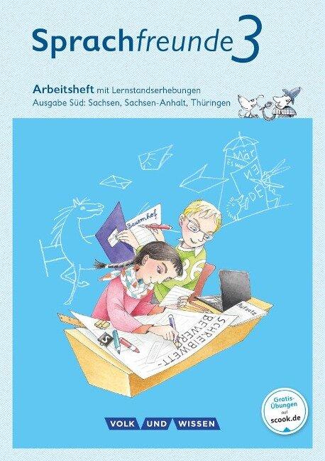 Sprachfreunde 3. Schuljahr. Arbeitsheft in Schulausgangsschrift. Ausgabe Süd - Katrin Junghänel, Susanne Kelch, Andrea Knöfler