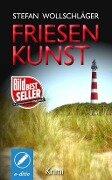 Friesenkunst - Stefan Wollschläger