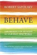 Behave - Robert M. Sapolsky