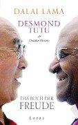 Das Buch der Freude - Dalai Lama, Desmond Tutu, Douglas Abrams