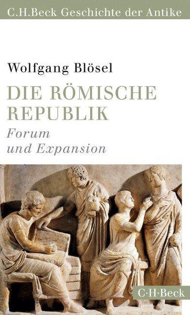Die römische Republik - Wolfgang Blösel
