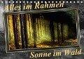 Alles im Rahmen - Sonne im Wald (Tischkalender 2018 DIN A5 quer) - Peter Roder