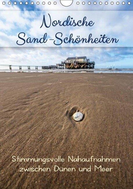 Nordische Sand-Schönheiten (Wandkalender 2018 DIN A4 hoch) - Kathleen Bergmann