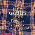 Letzte Freunde - Jane Gardam