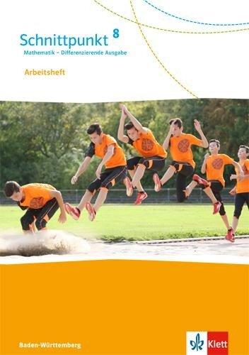 Schnittpunkt Mathematik - Differenzierende Ausgabe für Baden-Württemberg. Arbeitsheft mit Lösungsheft 8. Schuljahr -