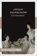 Drei Schwestern - Anton Tschechow