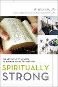 Spiritually Strong - Kristen Feola