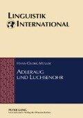 Adleraug und Luchsenohr - Hans-Georg Muller