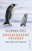 Unverfrorene Freunde - Klemens Pütz, Dunja Batarilo