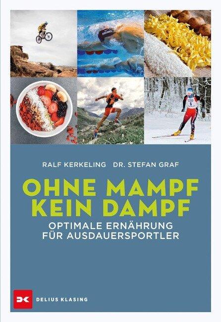 Ohne Mampf kein Dampf - Ralf Kerkeling, Stefan Graf