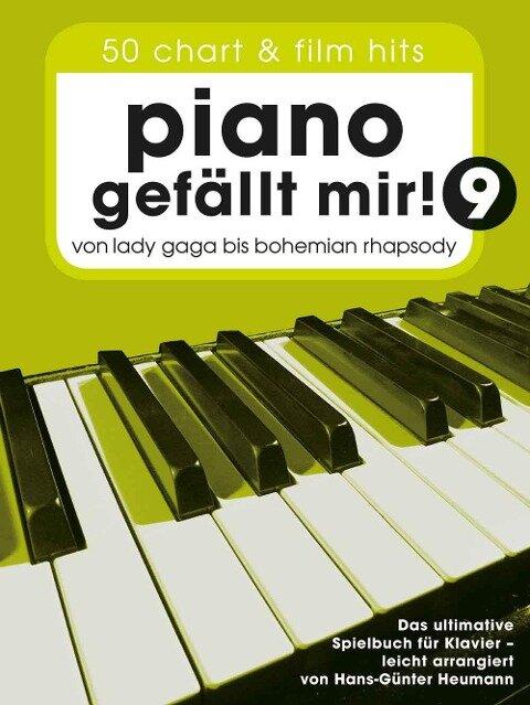 Piano gefällt mir! 50 Chart und Film Hits - Band 9 - Hans-Günter Heumann
