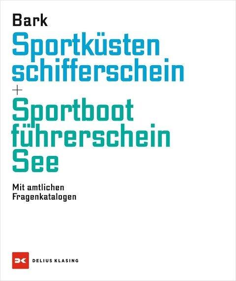 Sportküstenschifferschein & Sportbootführerschein See - Axel Bark