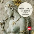 Meditation De Thais/Best Of Massenet - Gheorghiu/Alagna/Callas/Carreras