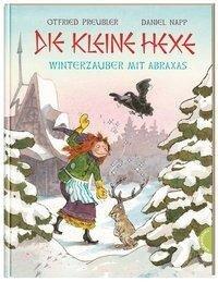 Die kleine Hexe. Winterzauber mit Abraxas - Otfried Preußler, Susanne Preußler-Bitsch