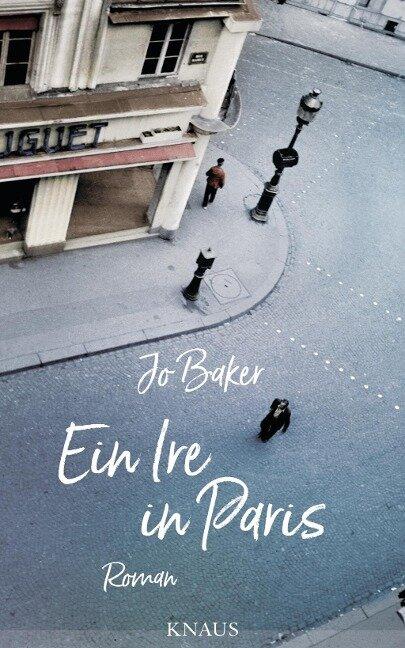 Ein Ire in Paris - Jo Baker