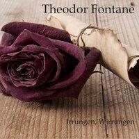 Irrungen, Wirrungen - Theodor Fontane