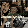 Happy Caterina & The Caterina Valente - Caterina Valente