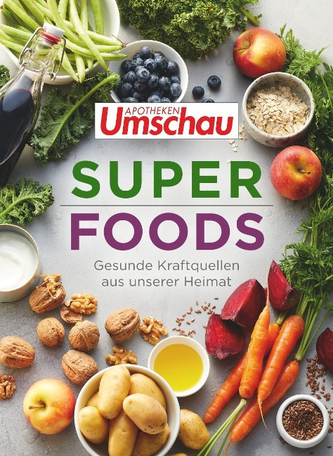 Apotheken Umschau: Superfoods - Hans Haltmeier