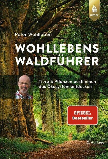 Wohllebens Waldführer - Peter Wohlleben