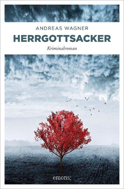 Herrgottsacker - Andreas Wagner