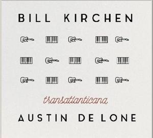 Transatlanticana - Bill/Austin de L Kirchen