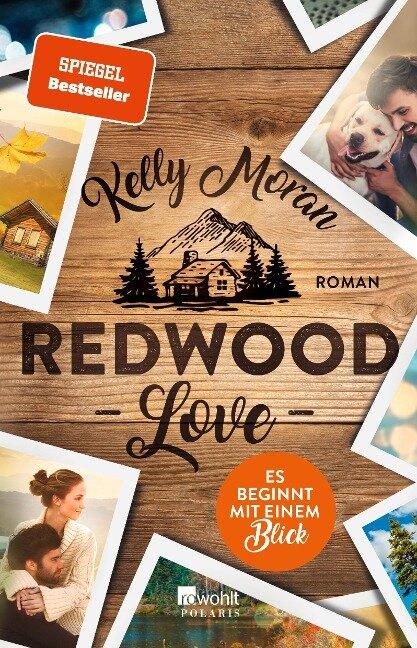 Redwood Love - Es beginnt mit einem Blick - Kelly Moran