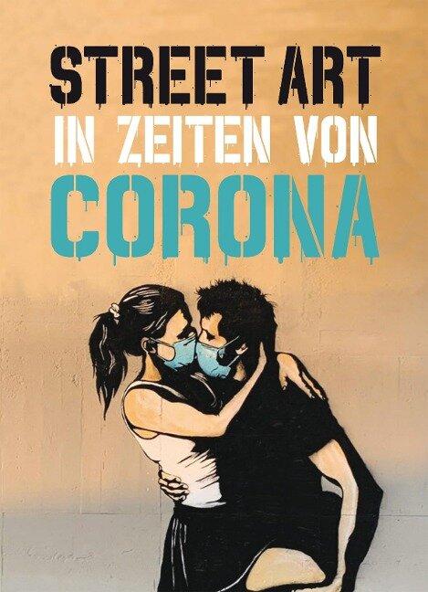 Street Art in Zeiten von Corona - Xavier Tapies