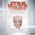 Star Wars(TM) - Episode I - Die dunkle Bedrohung - Terry Brooks
