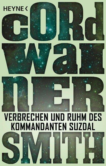 Verbrechen und Ruhm des Kommandanten Suzdal - - Cordwainer Smith