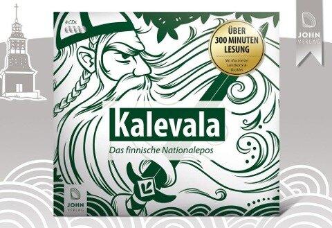 Kalevala. Das finnische Nationalepos - Elias Lönnrot, Christine Giersberg, Michael Karl John