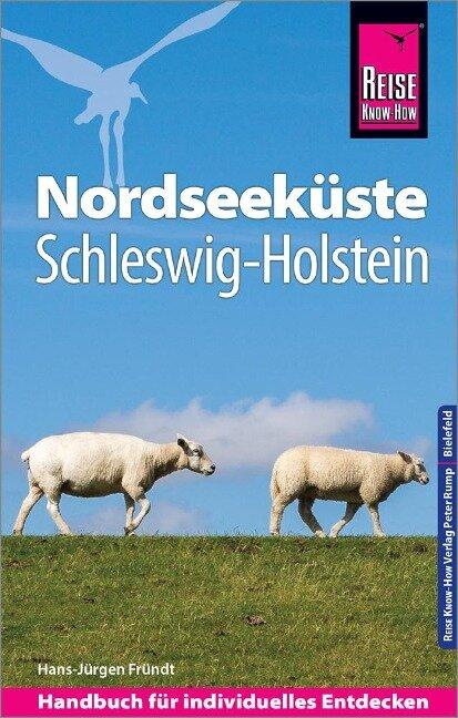 Reise Know-How Reiseführer Nordseeküste Schleswig-Holstein - Hans-Jürgen Fründt