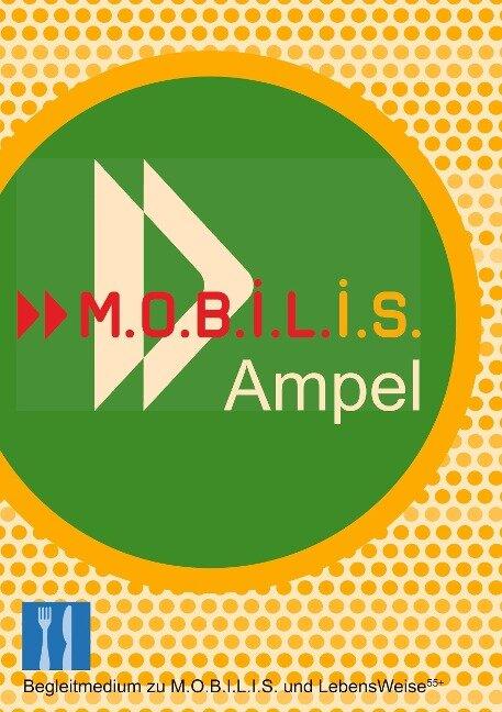 M.O.B.I.L.I.S. Ampel - Michael Hamm, Andreas Berg