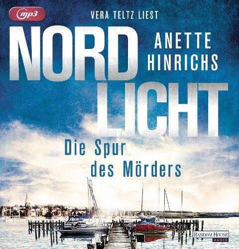 Nordlicht - Die Spur des Mörders - Anette Hinrichs
